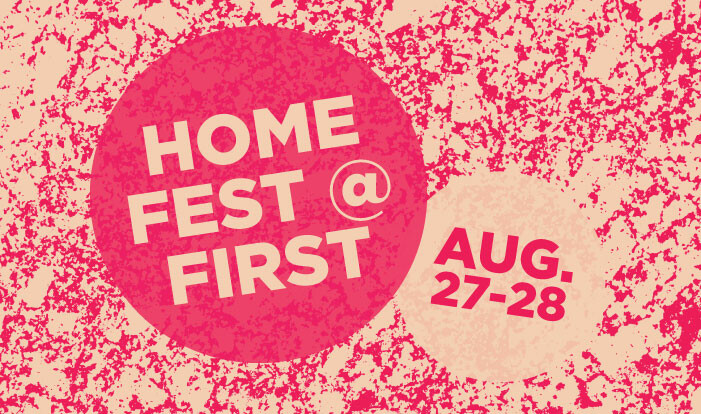 Homefest@First - Aug 27 2016 4:00 PM