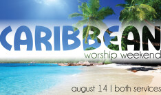 Caribbean Worship Weekend